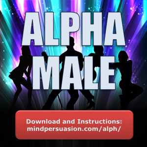 Alpha Male – Lead and Dominate in All Situations