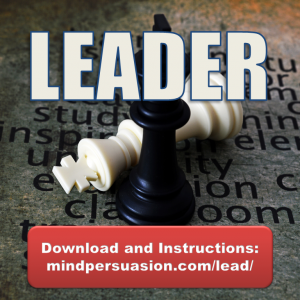 Leader – Lead and Enhance All Who Are Around You