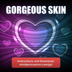 Gorgeous Skin – Radiate Head Turning Sexual Magnetism Wherever You Go