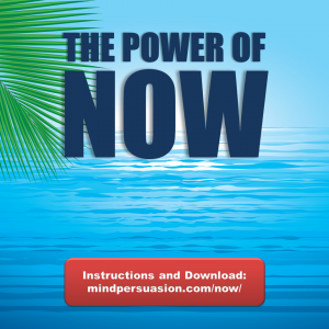 The Power Of Now – Maximize And Appreciate Every Precious Moment