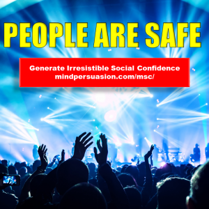 People are Safe – Easy Social Confidence